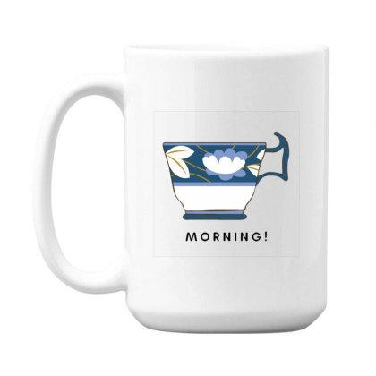 Morning! 15 Oz Coffe Mug Designed By Varu_0210