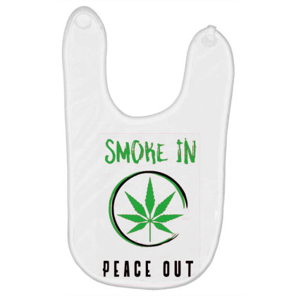 Smoke In Peace Out Baby Bibs Designed By Darthn00b