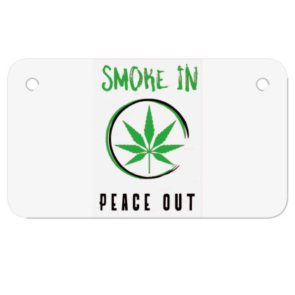 Smoke In Peace Out Motorcycle License Plate Designed By Darthn00b