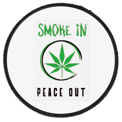 Smoke In Peace Out Round Patch Designed By Darthn00b