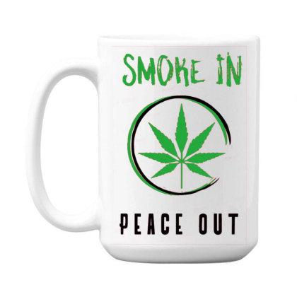Smoke In Peace Out 15 Oz Coffe Mug Designed By Darthn00b