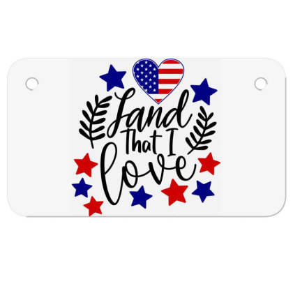Land That I Love Motorcycle License Plate Designed By Tht