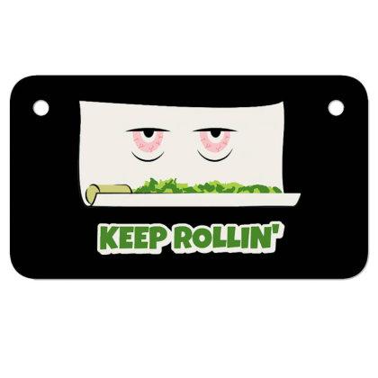 Keep Rollin' Motorcycle License Plate Designed By Darthn00b
