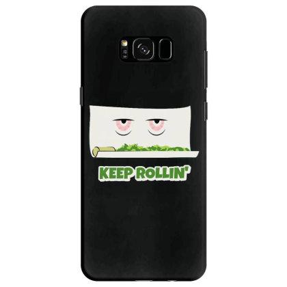 Keep Rollin' Samsung Galaxy S8 Case Designed By Darthn00b