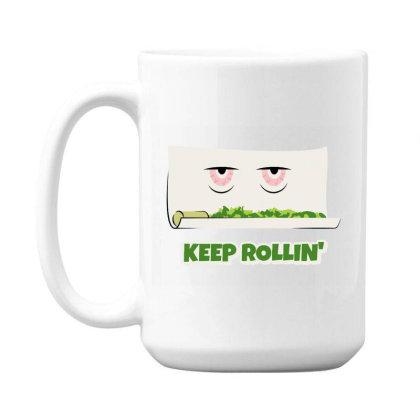 Keep Rollin' 15 Oz Coffe Mug Designed By Darthn00b