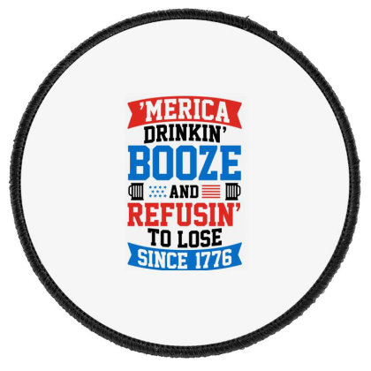 America Drinking Booze Round Patch Designed By Tht