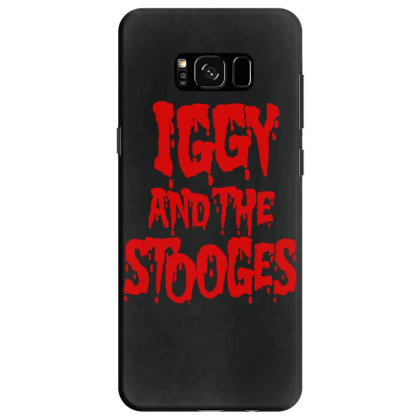Iggy & The Stooges Shirt, Sticker T Shirt Samsung Galaxy S8 Case Designed By Babydoll
