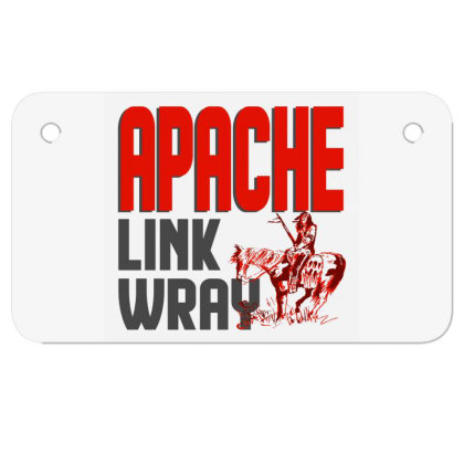 Apache Link Wray Motorcycle License Plate Designed By Babydoll