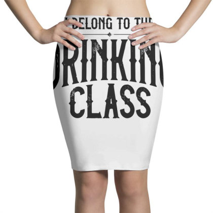 I Belong To The Drinking Class Pencil Skirts Designed By G3ry