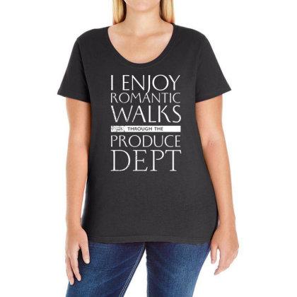 I Enjoy Romantic Walks Through The Produce Dept Ladies Curvy T-shirt Designed By G3ry