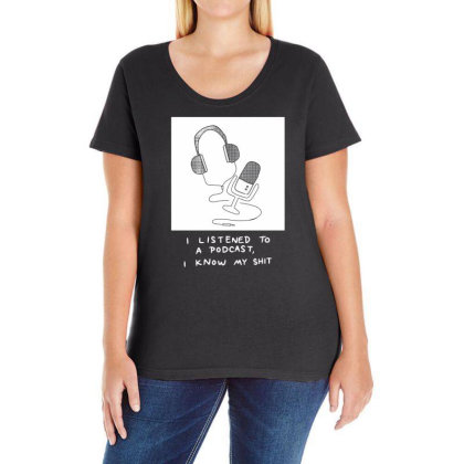 I Listened To A Podcast Dark Ladies Curvy T-shirt Designed By G3ry