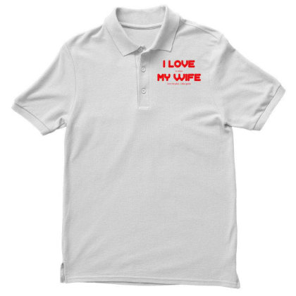 I Love My Wife Men's Polo Shirt Designed By G3ry