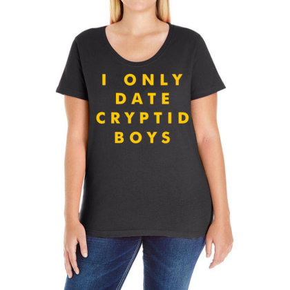 I Only Date Cryptid Boys Ladies Curvy T-shirt Designed By G3ry