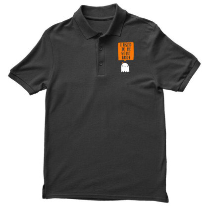 I Used To Be Some Body Men's Polo Shirt Designed By G3ry