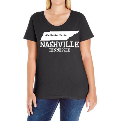 I'd Rather Be In Nashville Tennessee Ladies Curvy T-shirt Designed By G3ry