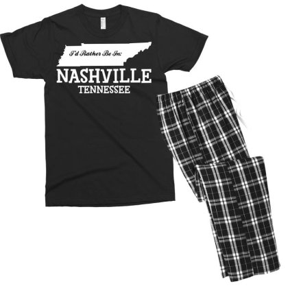 I'd Rather Be In Nashville Tennessee Men's T-shirt Pajama Set Designed By G3ry