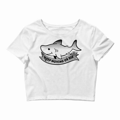 Keep Moving Little Shark Crop Top Designed By G3ry