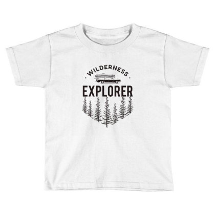 Wildness Explorer Toddler T-shirt Designed By Sb T-shirts
