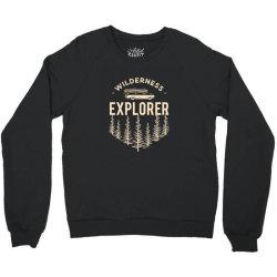 Wildness Explorer Crewneck Sweatshirt   Artistshot