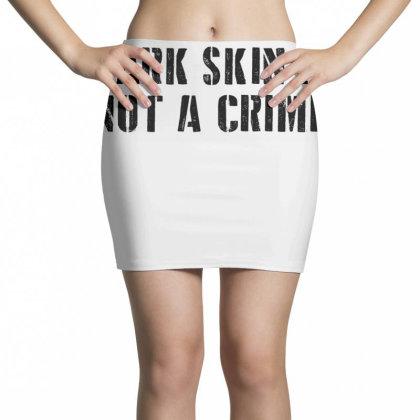 Dark Skin Is Not A Crime - Black Mini Skirts Designed By Lawrensia