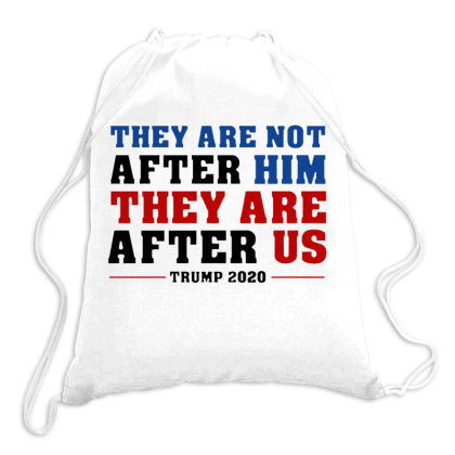 They Are Not After Me Impeachment Trump Drawstring Bags Designed By Star Store
