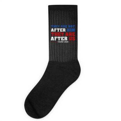 They Are Not After Me Impeachment Trump Socks Designed By Star Store