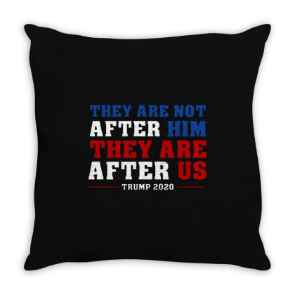 They Are Not After Me Impeachment Trump Throw Pillow Designed By Star Store