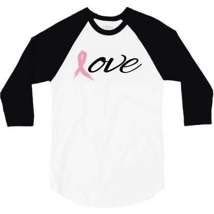 Breast Cancer Awareness - Love 3/4 Sleeve Shirt Designed By Black Box