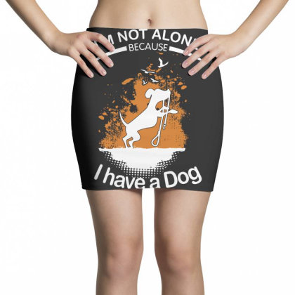 I'm Not Alone Because I've A Dog Funny Mini Skirts Designed By Vip.pro123