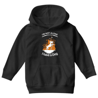 I'm Not Alone Because I've A Dog Funny Youth Hoodie Designed By Vip.pro123