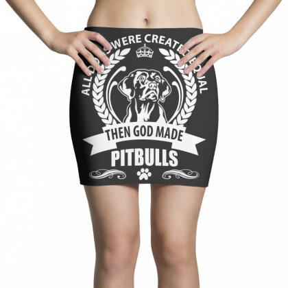 All Dogs Were Created Equal Then God Made Pitbulls Mini Skirts Designed By Vip.pro123