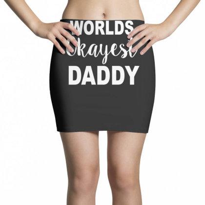 Worlds Okayest Daddy Mini Skirts Designed By Lyly