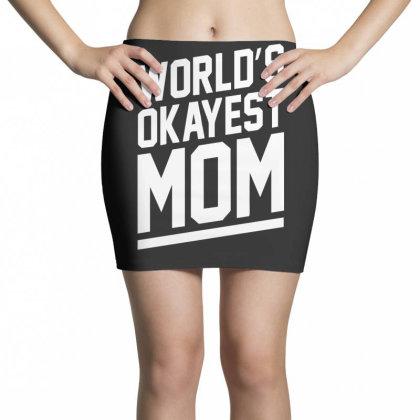 World's Okayest Mom Funny Mini Skirts Designed By Lyly