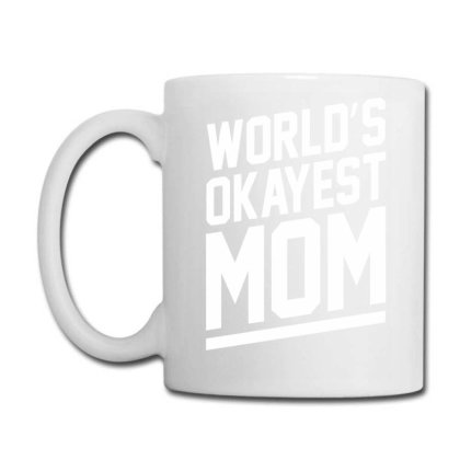 World's Okayest Mom Funny Coffee Mug Designed By Lyly