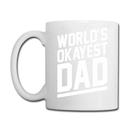World's Okayest Dad Funny Coffee Mug Designed By Lyly