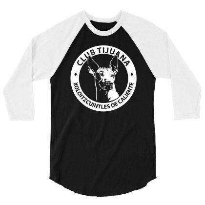Xolos De Tijuana Mexico Futbol Soccer 3/4 Sleeve Shirt Designed By Lyly