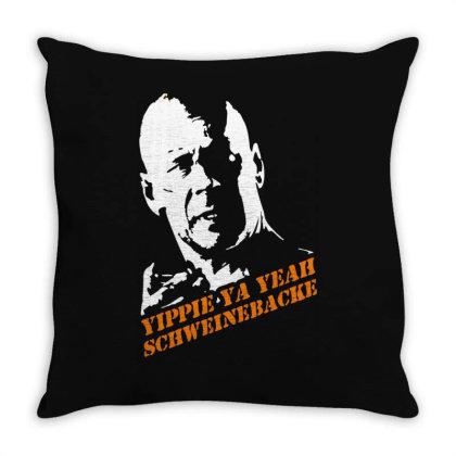 Yippie Ya Yeah Schweinebacke Die Hard Throw Pillow Designed By Lyly