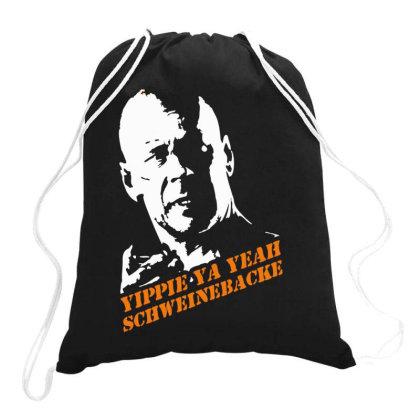 Yippie Ya Yeah Schweinebacke Die Hard Drawstring Bags Designed By Lyly