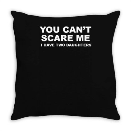 You Can't Scare Me Throw Pillow Designed By Lyly