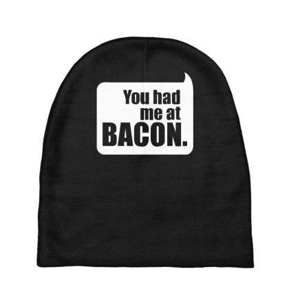 You Had Me At Bacon Baby Beanies Designed By Lyly