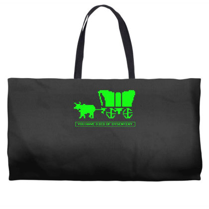 You Have Died Of Dysentery Weekender Totes Designed By Lyly