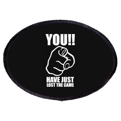 You Have Just Lost The Game  Funny Computer Internet Humour Oval Patch Designed By Lyly