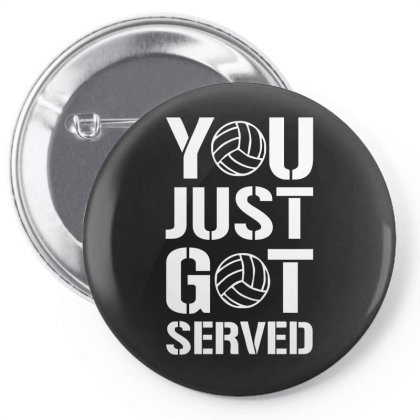 You Just Got Served Pin-back Button Designed By Lyly
