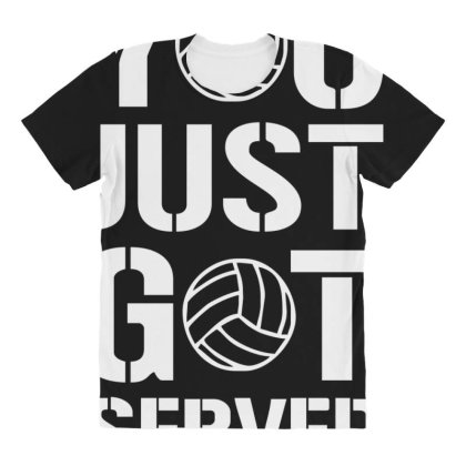 You Just Got Served All Over Women's T-shirt Designed By Lyly