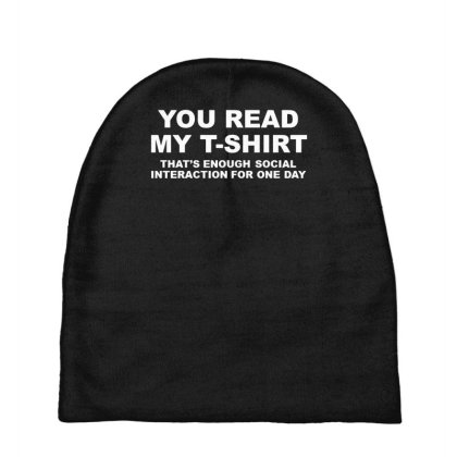 You Read My T Shirt Baby Beanies Designed By Lyly