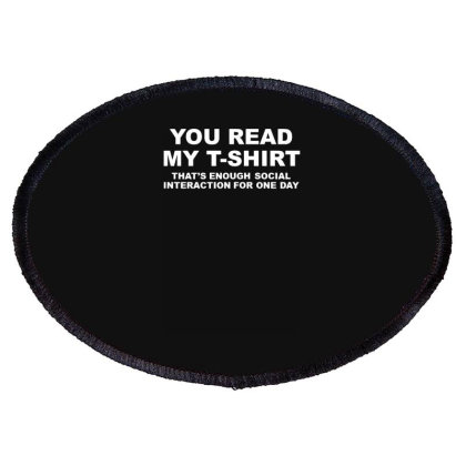 You Read My T Shirt Oval Patch Designed By Lyly