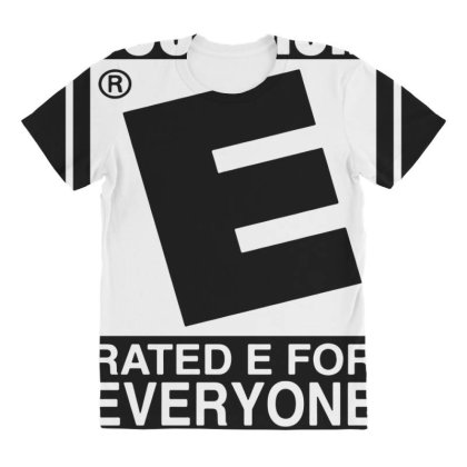 Your Mom Is Rated E For Everyone All Over Women's T-shirt Designed By Lyly