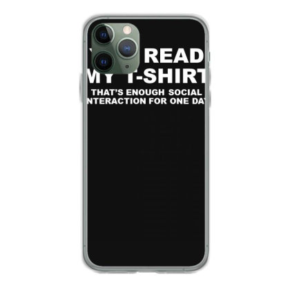 You Read My T Shirt Iphone 11 Pro Case Designed By Lyly