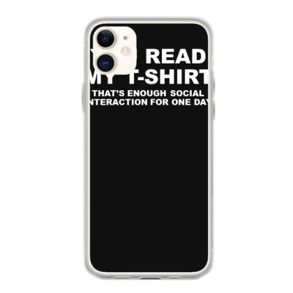 You Read My T Shirt Iphone 11 Case Designed By Lyly