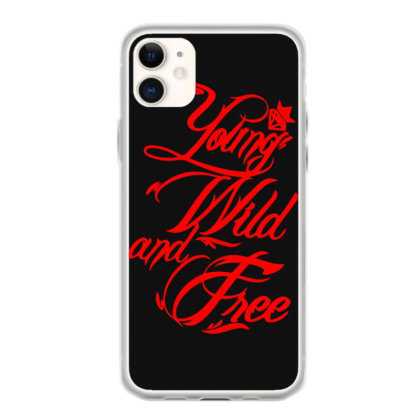 Young Wild And Free New Iphone 11 Case Designed By Lyly